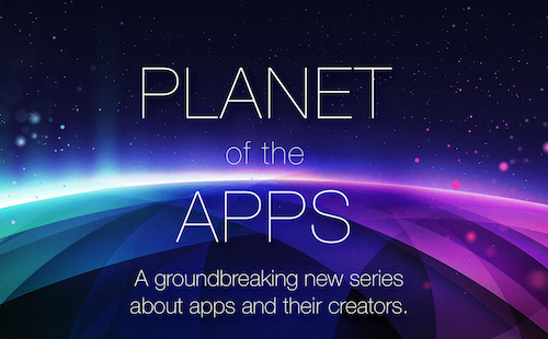 "Apple to produce its first television series, ""Planet of the Apps"""